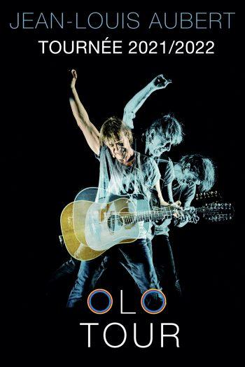 Affiche Jean-Louis Aubert olo tour concert Zénith de Limoges métropole
