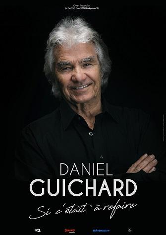 Daniel Guichard Si c'était à refaire